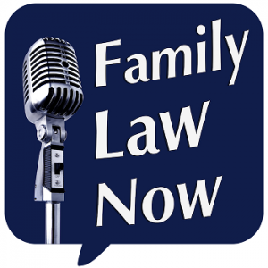Family Law Now Podcast Logo